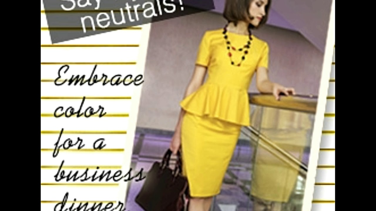 7c7a41bb070 Brilliant Ideas for Women to Look Chic in Business Dinner Attire ...