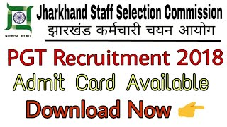 JSSC PGTTCE Admit Card Available || Download Now!!