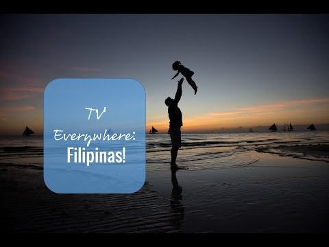 TV Everywhere: Filipinas