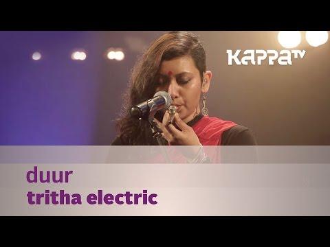 Duur - Tritha Electric - Music Mojo Season 3 - Kappa TV