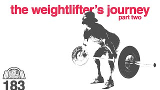 Key Habits for Overcoming Obstacles In The Snatch, Clean & Jerk: The Weightlifter's Journey Part 2