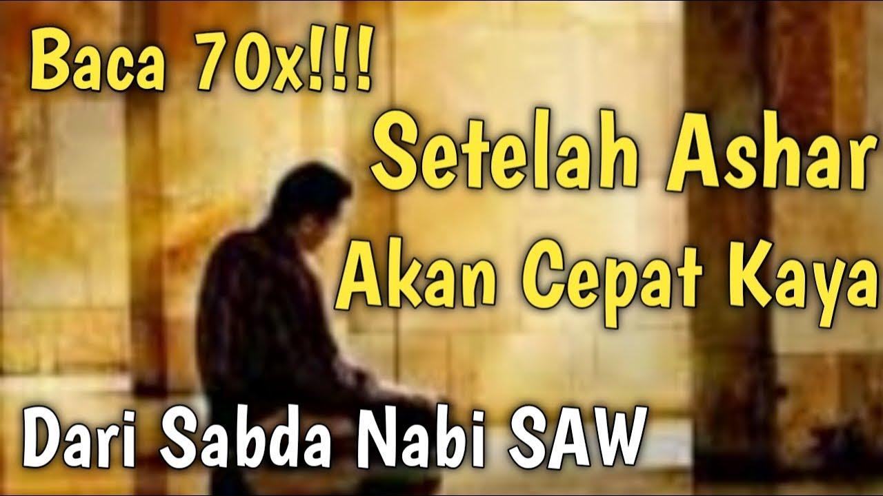 MUSTAJAB Setelah ASHAR,,Baca 70x.Doa & zikir Amalan Cepat ...
