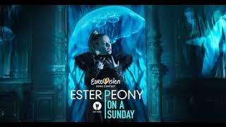 Ester Peony - On a sunday (official audio REVAMP) - Eurovision 2019 Romania