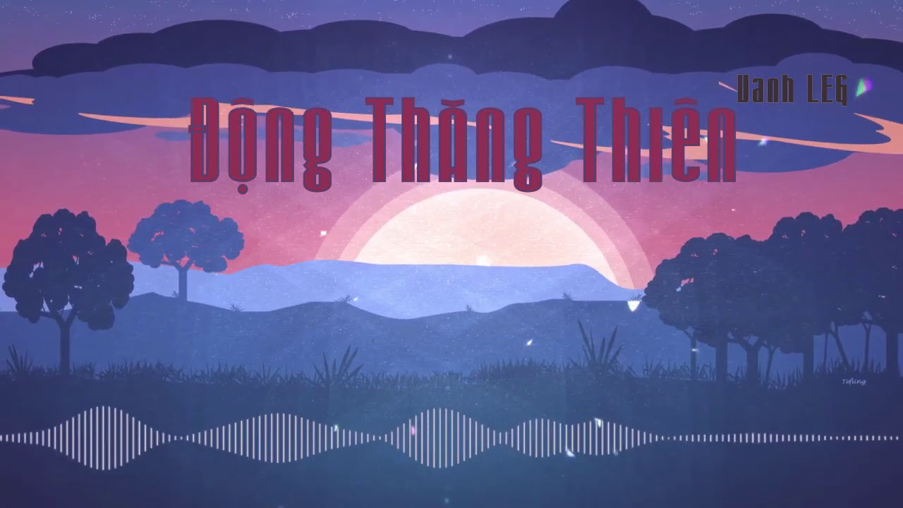 Động Thăng Thiên  Quỳnh Búp Bê Parody  Audio Lyrics CC   #VanhLEG