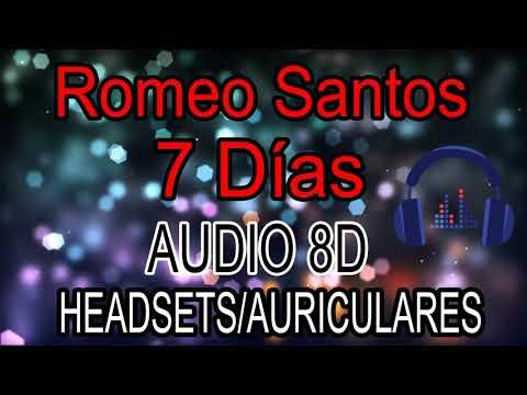 Romeo Santos - 7 Días 8D Audio