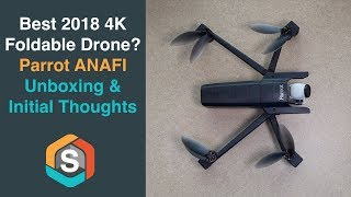 Parrot Anafi Unboxing and Initial Thoughts