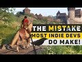 Mistake new Indie Developers MAKE! (Success in Game Development)