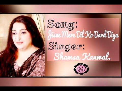 Jisne Mere Dil Ko Dard Diya   Shamsa Kanwal   Shamsa Kanwal Official