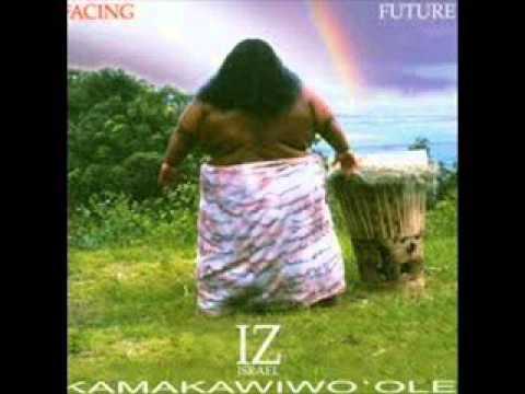 Israel Kamakawiwo'ole - Facing Future 'Panini Pua Kea' Hawaiian musician