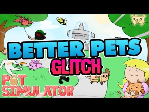 Roblox Pet Simulator How To Get Better Pets Glitch Extremely