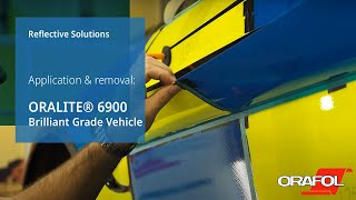 Application and removal of ORALITE® 6900 Brilliant Grade - Vehicle