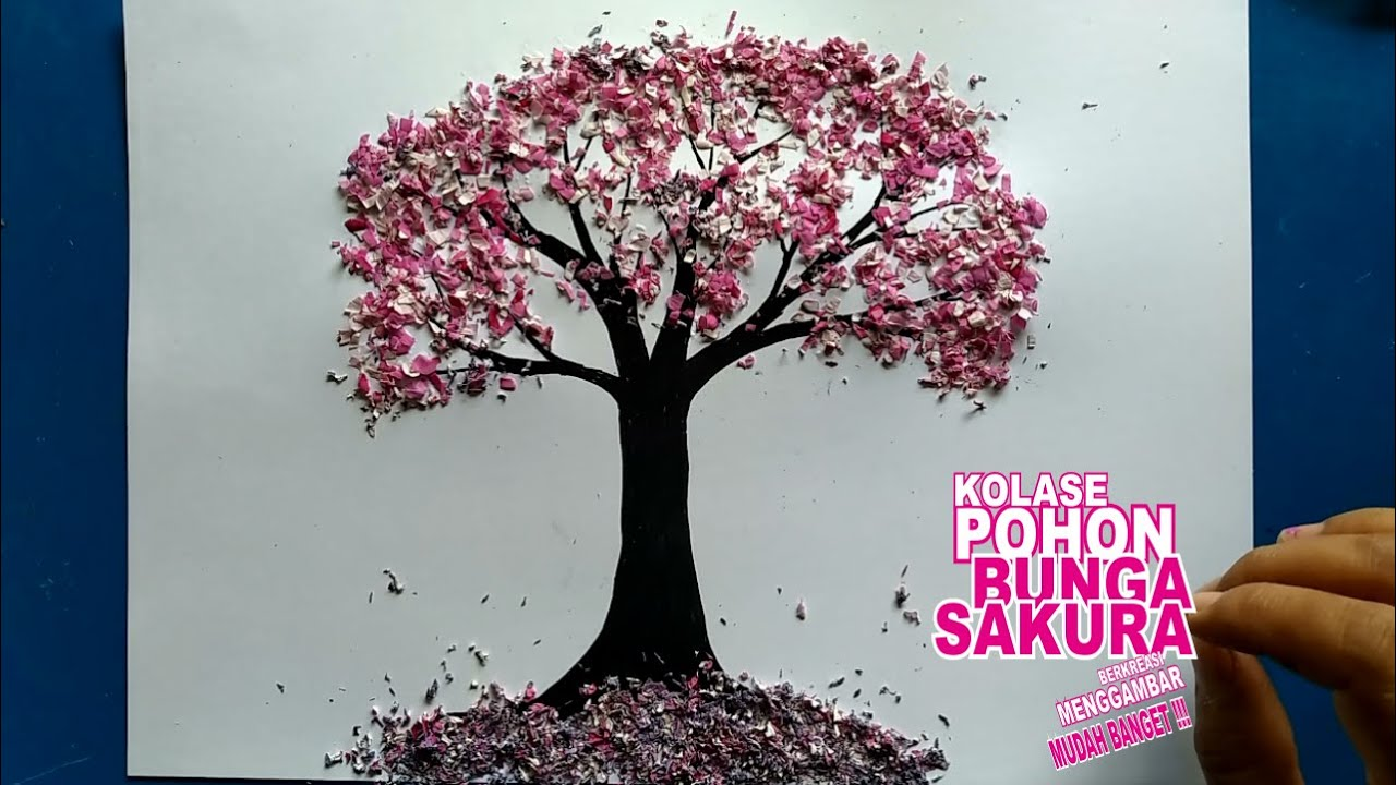 Cara Membuat Gambar Pohon Sakura Dengan Teknik Kolase Youtube