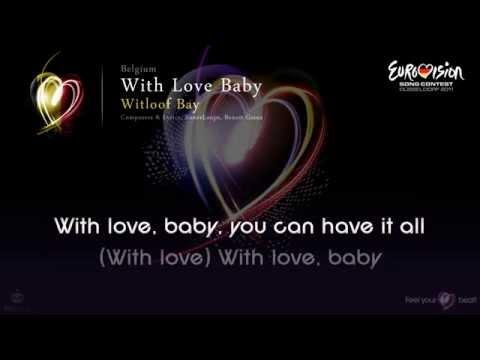 "Witloof Bay - ""With Love Baby"" (Belgium) - [Karaoke version]"
