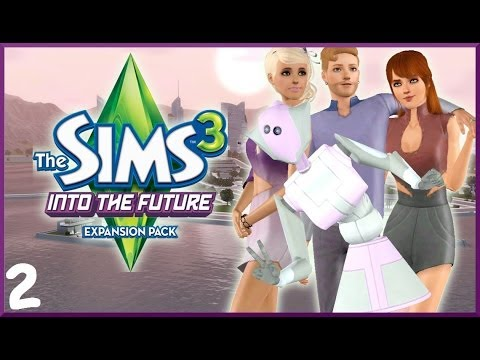 Let's Play: The Sims 3 Into The Future- (Part 2) - Into The Future!