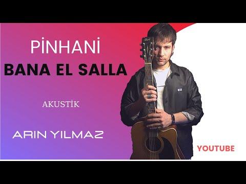 Bana El Salla Cover @Arın #pinhani