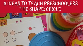 6 Ideas to Teach Shapes to Toddlers & Preschoolers: CIRCLES