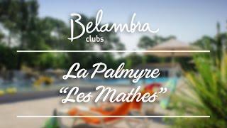 Club de vacances Belambra La Palmyre « Les Mathes » - Côte Atlantique, plage, mer