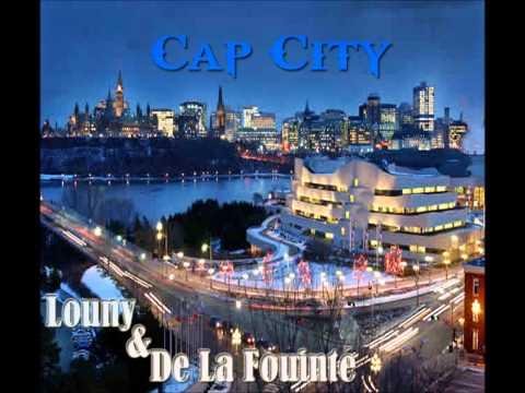 De La Fouinté feat Louny - Cap City