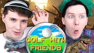 JURASSIC PUTT! - Dan and Phil Play: Golf With Friends #6