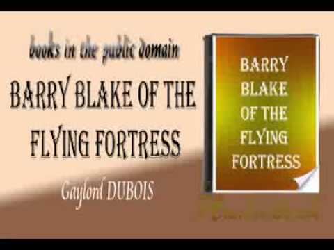 Barry Blake Of The Flying Fortress Gaylord DUBOIS audiobook