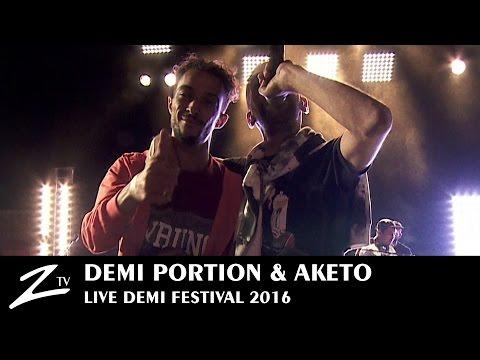Demi Portion & Aketo - Demi Festival 2016 - LIVE HD
