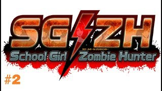 School Girl Zombie Hunter Gameplay Stream #2 [Ps4]