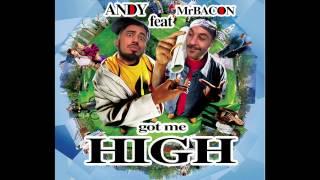 ANDY feat. MrBACON - Got Me High ( Clementino - Fumo Blazin Studio Remix)