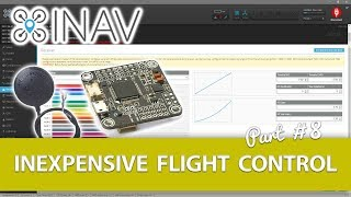 Part #10 - Setting Up Your Flight Controller in the iNav