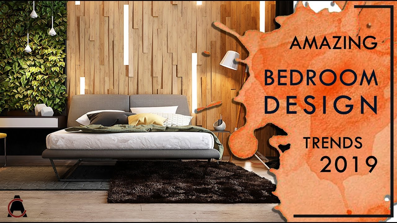 Bedroom Interior Design Trends 2019 Decor Ideas And Tips Youtube