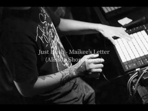 Just Hush - Maikee&39;s Letters Cover