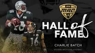 Charlie Batch - 2018 MAC Hall of Fame Video