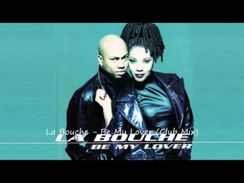 La bouche be my lover перевод
