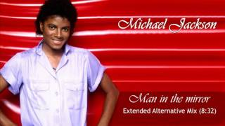 Michael Jackson - Man In The Mirror (Extended Alternative Mix)