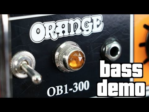 Orange OB1-300 Bass Demo