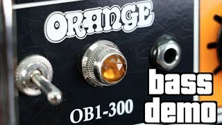 Orange OB1-300 Bass Demo