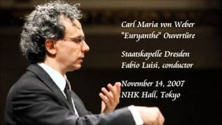 "Weber: ""Euryanthe"" Overture - Luisi / Staatskapelle Dresden"