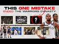 The Warriors Made ONE Small Mistake (and it destroyed a dynasty)