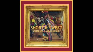 Sauti Sol & Nyashinski-Short & Sweet(Prince Austin Remix)