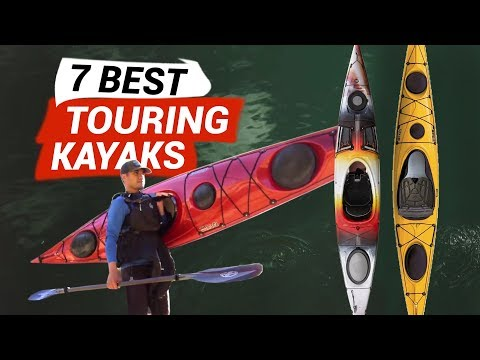 7 Best Kayaks For Touring 2020
