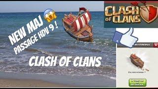 [Clash Of Clans] JE SUIS CHOQUÉ SUITE AU PASSAGE HDV 9 + ON PARLE DE LA MAJ DE MAI 2017