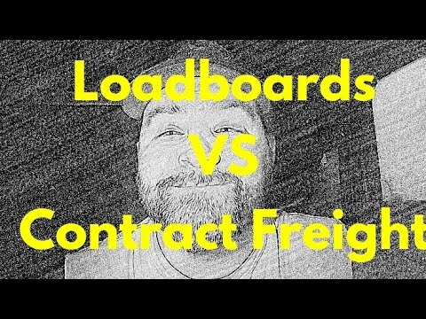 Loardboards vs Contract freight. Whats the Best