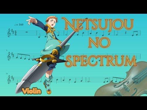 Nanatsu no Taizai opening - Netsujou no Spectrum (Violin)