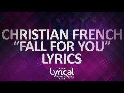 Christian French - Fall For You (Prod. Triegy) Lyrics