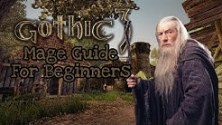 Gothic 3 | Mage Guide for Beginners