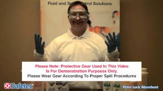 Safetec Petro Lock Absorbent Video