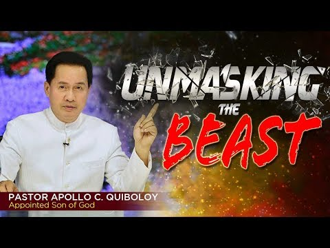 'Unmasking the Beast' by Pastor Apollo C. Quiboloy • Give Us This Day