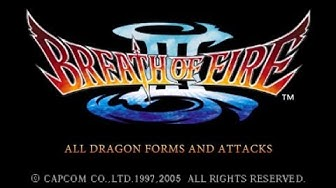 Breath Of Fire 3 All Dragon Forms And Attacks