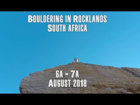 ROCKLANDS - Bouldering 6a - 7a | South Africa 2018