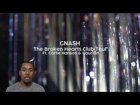 GNASH - The Broken Hearts Club Tour - Concert Review