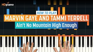 How To Play Ain't No Mountain High Enough by Marvin Gaye | HDpiano (Part 1) Piano Tutorial